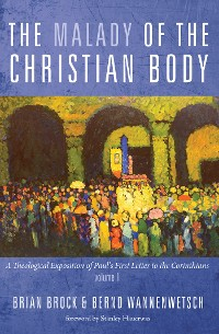 Cover The Malady of the Christian Body