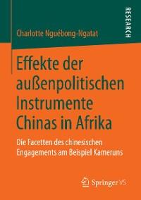 Cover Effekte der außenpolitischen Instrumente Chinas in Afrika