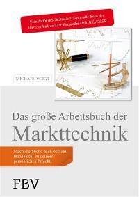 Cover Das große Arbeitsbuch der Markttechnik