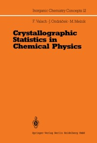 Cover Crystallographic Statistics in Chemical Physics