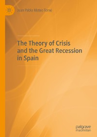 Cover The Theory of Crisis and the Great Recession in Spain