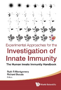 Cover Experimental Approaches For The Investigation Of Innate Immunity: The Human Innate Immunity Handbook