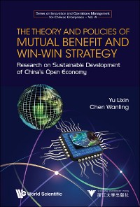 Cover The Theory and Policies of Mutual Benefit and Win-Win Strategy
