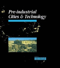 Cover Pre-Industrial Cities and Technology
