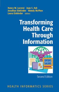 Cover Transforming Health Care Through Information