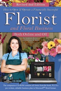 Cover How to Open & Operate a Financially Successful Florist and Floral Business Online and Off REVISED 2ND EDITION
