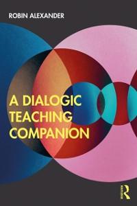 Cover Dialogic Teaching Companion