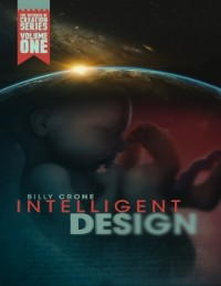 Cover Intelligent Design: The Witness of Creation Series Volume One