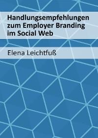Cover Handlungsempfehlungen zum Employer Branding im Social Web