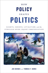 Cover How Policy Shapes Politics
