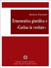 Cover Ermeneutica giuridica e Caritas in veritate