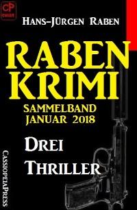 Cover Raben Krimi Sammelband Januar 2018: Drei Thriller