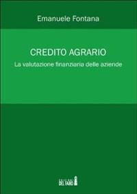 Cover Credito agrario. La valutazione finanziaria delle aziende