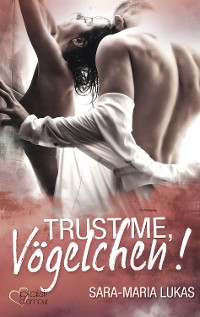 Cover Trust me, Vögelchen!