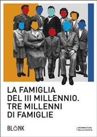 Cover La famiglia del terzo millennio
