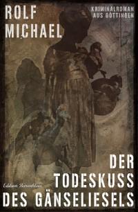 Cover Der Todeskuss des Gänseliesels