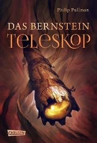 Cover His Dark Materials 3: Das Bernstein-Teleskop