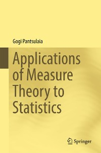 Cover Applications of Measure Theory to Statistics