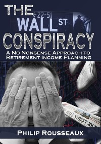 Cover The Wallstreet Retirement Conspiracy