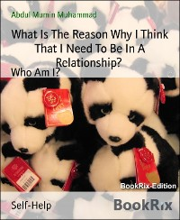 Cover Do I really Need To Be In A Relationship?