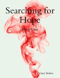 Cover Searching for Hope Book One