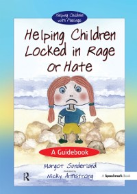 Cover Helping Children Locked in Rage or Hate