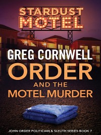 Cover Order and the Motel Murder