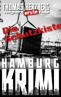Cover Die Schatzkiste (Wegners erste Fälle)