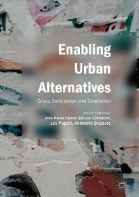 Cover Enabling Urban Alternatives