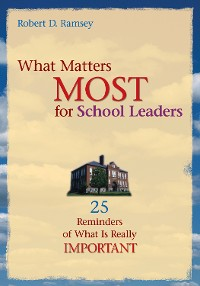 Cover What Matters Most for School Leaders