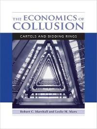 Cover The Economics of Collusion