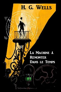 Cover La Machine à Remonter Dans le Temps