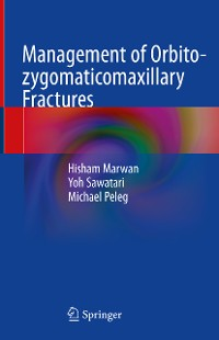 Cover Management of Orbito-zygomaticomaxillary Fractures