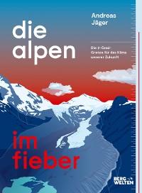 Cover Die Alpen im Fieber