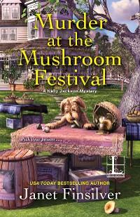 Cover Murder at the Mushroom Festival