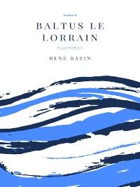 Cover Baltus le Lorrain