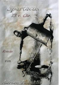 Cover Spartacus 73 v. Chr.