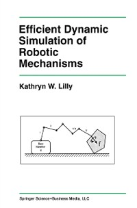 Cover Efficient Dynamic Simulation of Robotic Mechanisms