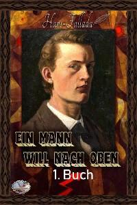 Cover Ein Mann will nach oben, 1. Buch (Illustriert)