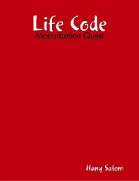 Cover Life Code: Masturbation Quest