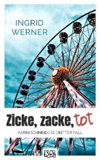 Cover Zicke, Zacke, tot