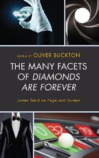 Cover The Many Facets of Diamonds Are Forever