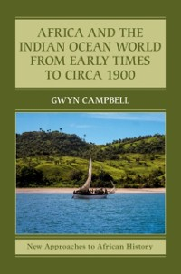 Cover Africa and the Indian Ocean World from Early Times to Circa 1900