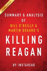 Cover Summary of Killing Reagan