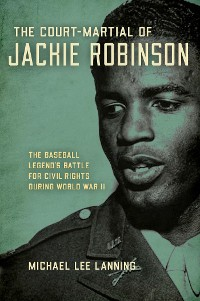 Cover The Court-Martial of Jackie Robinson