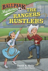 Cover Ballpark Mysteries #12: The Rangers Rustlers