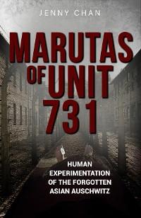 Cover Marutas of Unit 731