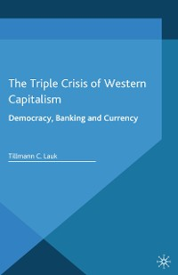 Cover The Triple Crisis of Western Capitalism