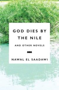 Cover God Dies by the Nile and Other Novels