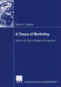 Cover A Theory of Marketing